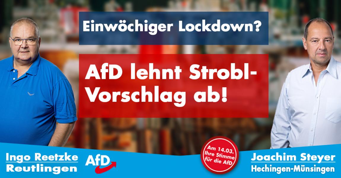 Einwöchiger Lockdown? AfD-Landtagskandidaten lehnen Strobl-Vorschlag ab!